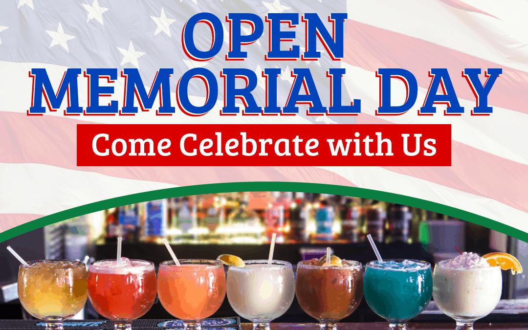 OPEN for Memorial Day